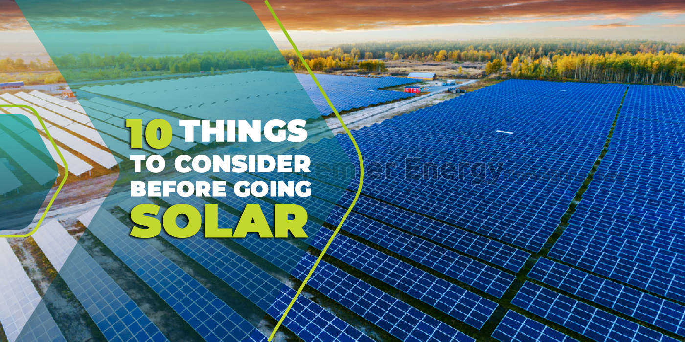 10 Things to Consider Before Going Solar