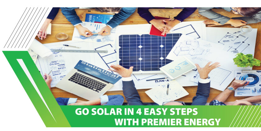 Go Solar In 4 Easy Steps with Premier Energy